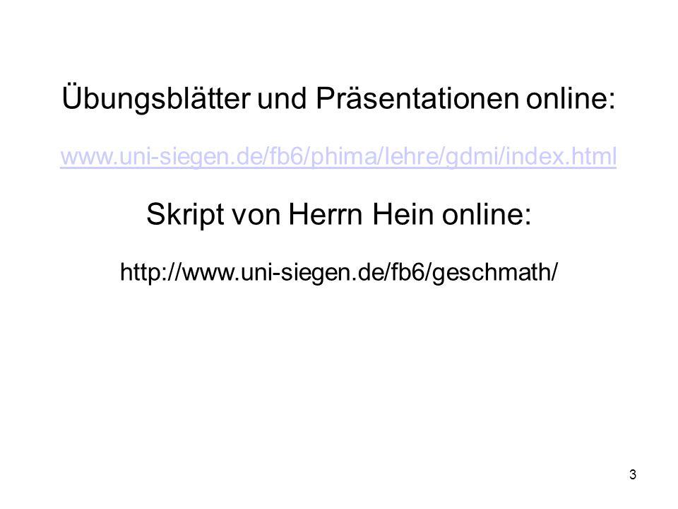 Übungsblätter und Präsentationen online: www. uni-siegen