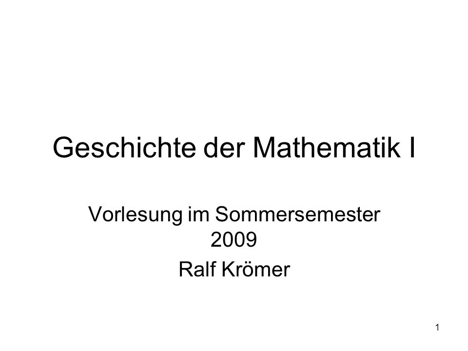 Geschichte der Mathematik I