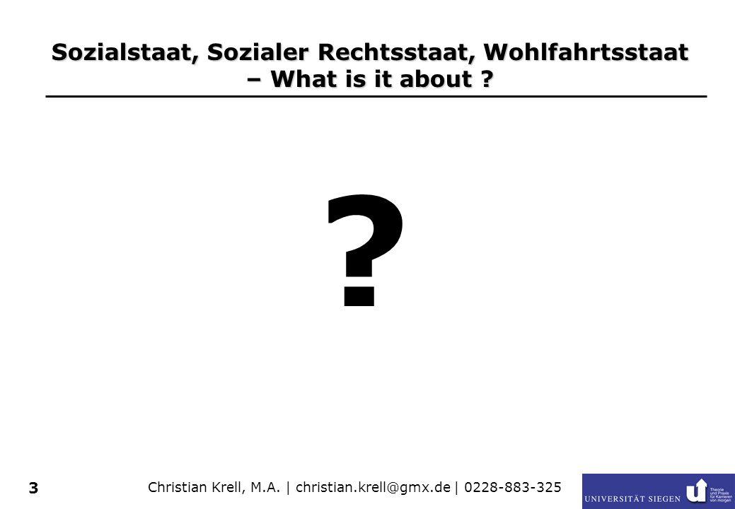Sozialstaat, Sozialer Rechtsstaat, Wohlfahrtsstaat – What is it about
