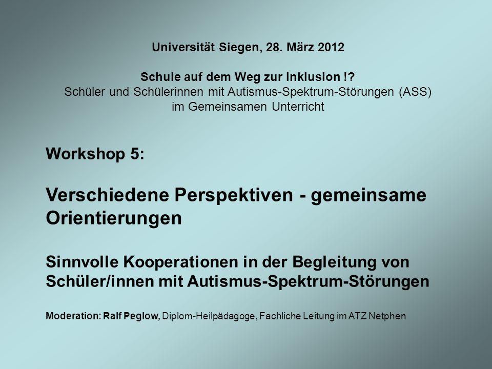 Universität Siegen, 28. März 2012 Schule auf dem Weg zur Inklusion !