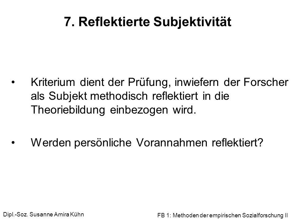 7. Reflektierte Subjektivität