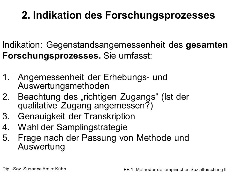 2. Indikation des Forschungsprozesses
