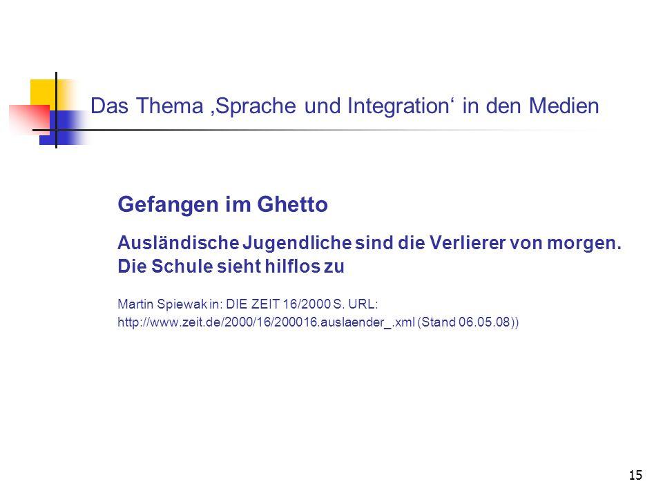 Das Thema 'Sprache und Integration' in den Medien