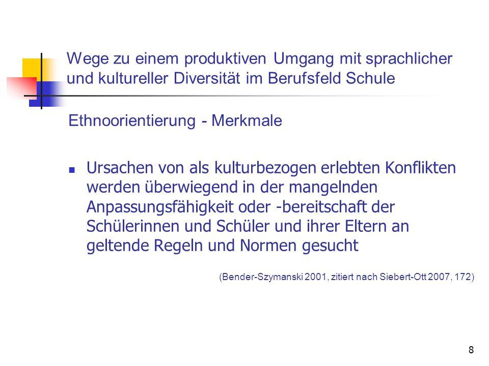 Ethnoorientierung - Merkmale