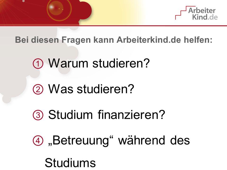 Bei diesen Fragen kann Arbeiterkind.de helfen: