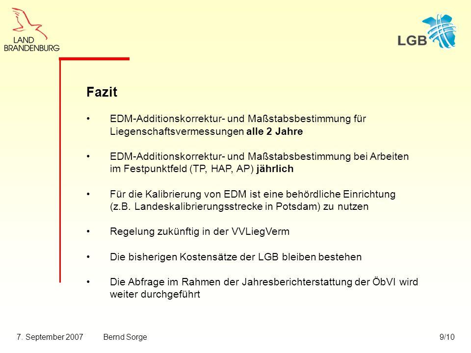 Fazit. EDM-Additionskorrektur- und Maßstabsbestimmung für Liegenschaftsvermessungen alle 2 Jahre.