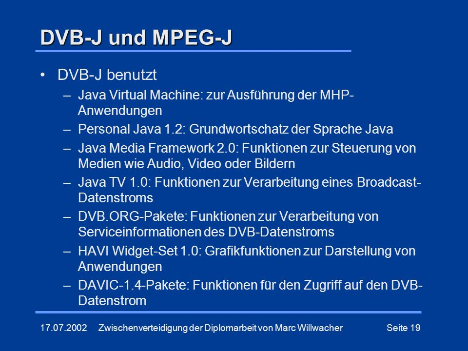 DVB-J und MPEG-J DVB-J benutzt