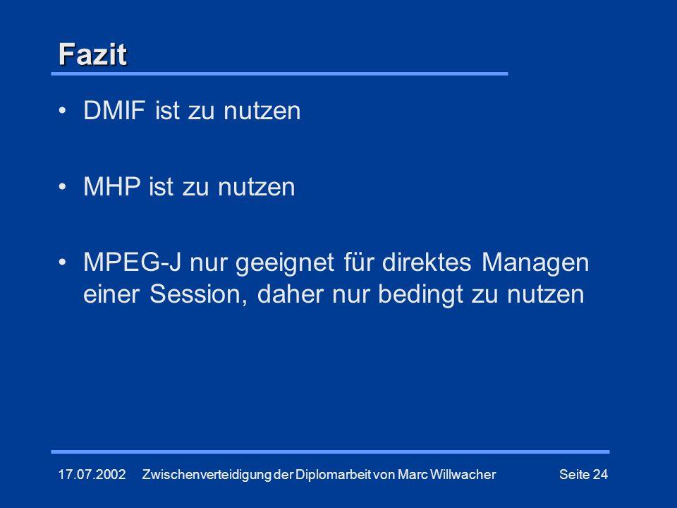 Fazit DMIF ist zu nutzen MHP ist zu nutzen