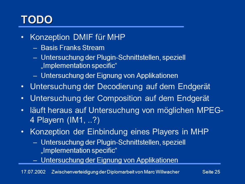 TODO Konzeption DMIF für MHP