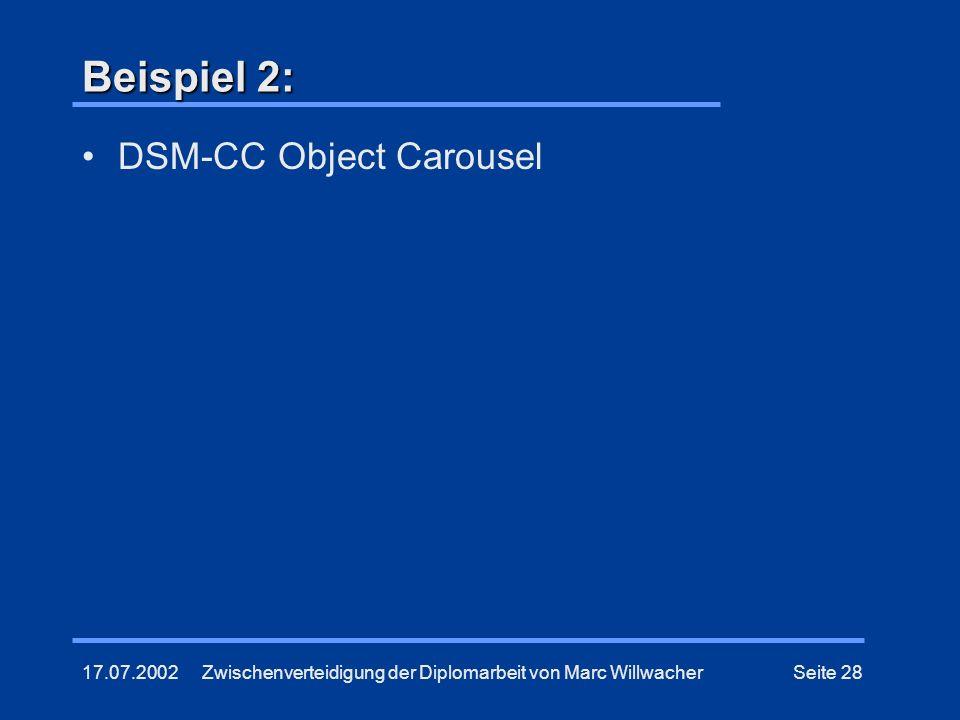 Beispiel 2: DSM-CC Object Carousel 17.07.2002