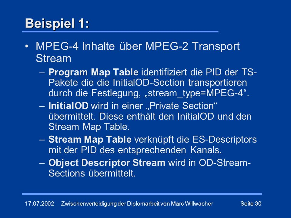 Beispiel 1: MPEG-4 Inhalte über MPEG-2 Transport Stream
