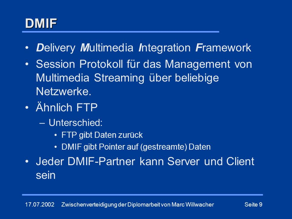 DMIF Delivery Multimedia Integration Framework