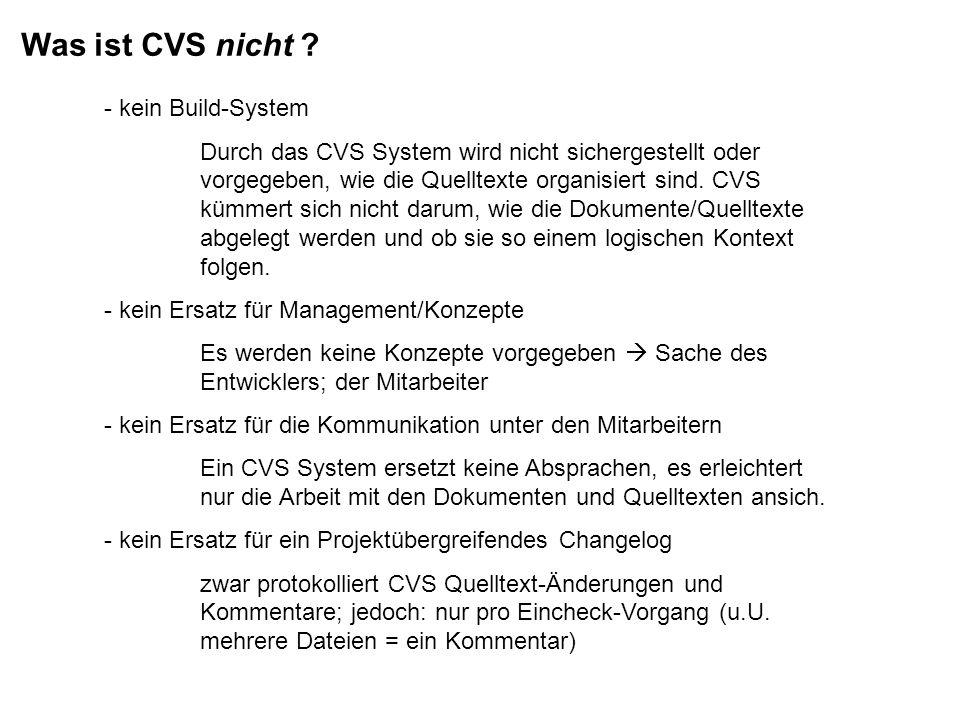Was ist CVS nicht kein Build-System
