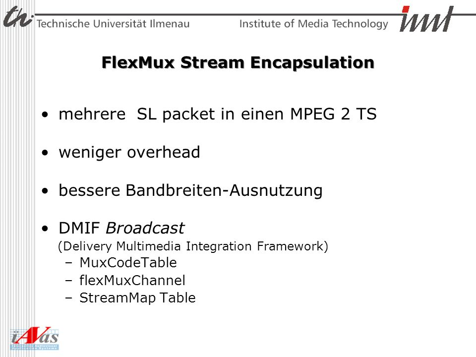 FlexMux Stream Encapsulation