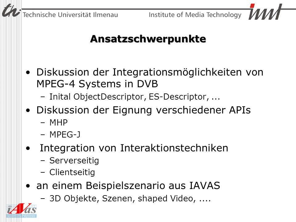Diskussion der Integrationsmöglichkeiten von MPEG-4 Systems in DVB