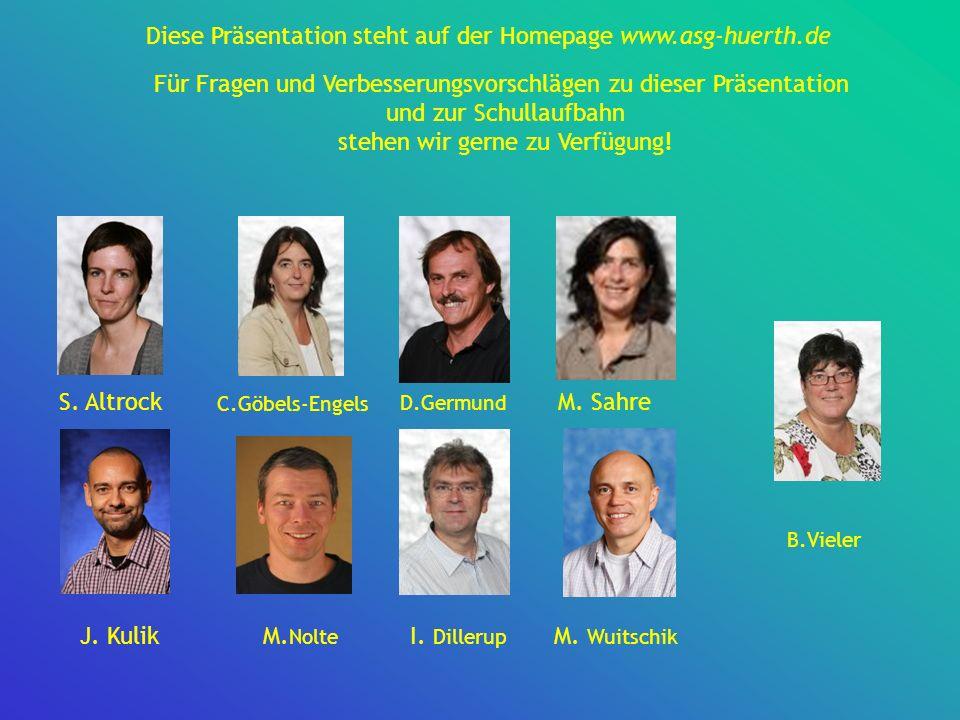 Diese Präsentation steht auf der Homepage www.asg-huerth.de
