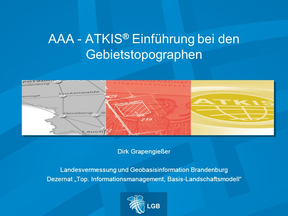 AAA - ATKIS® Einführung bei den Gebietstopographen