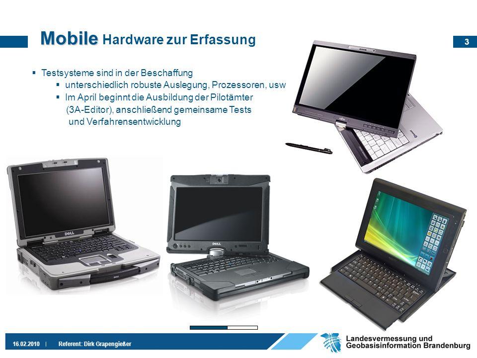 Mobile Hardware zur Erfassung