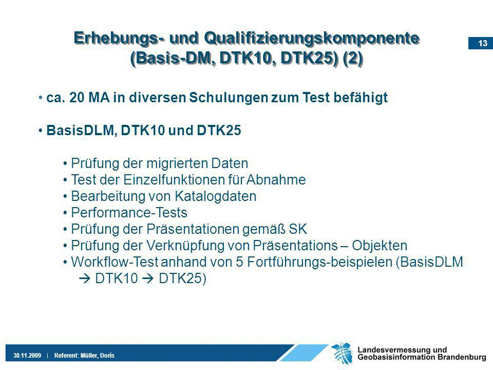 Erhebungs- und Qualifizierungskomponente (Basis-DM, DTK10, DTK25) (2)