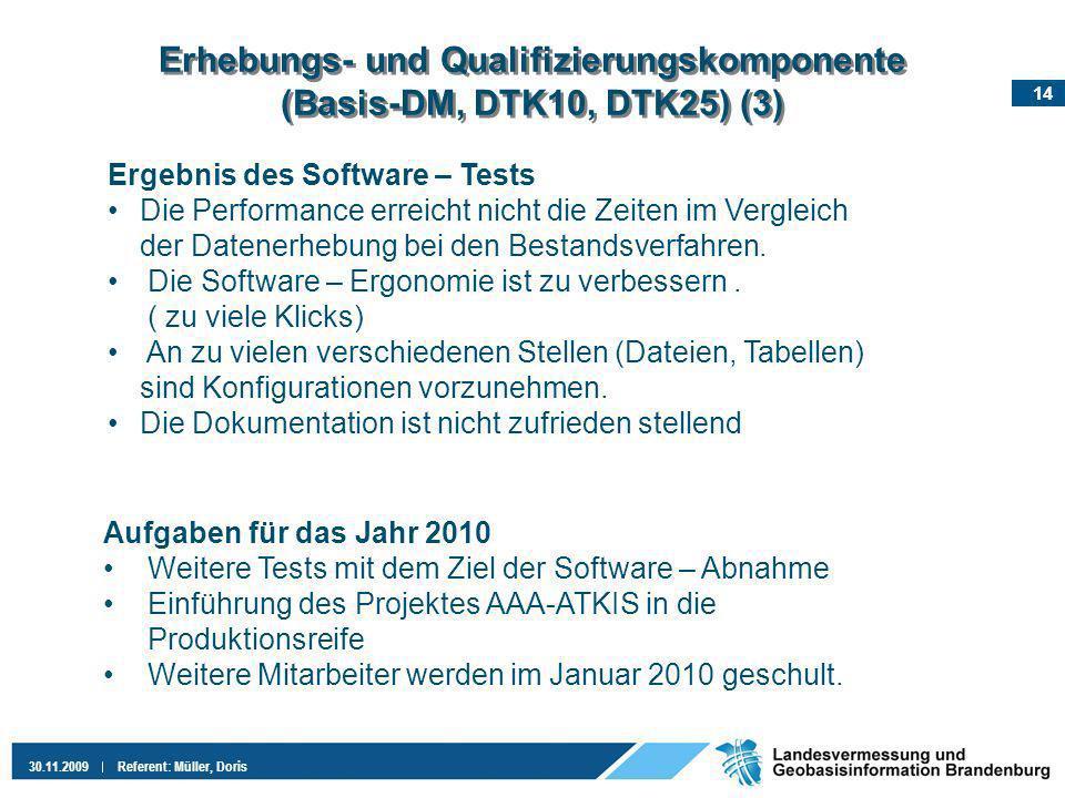 Erhebungs- und Qualifizierungskomponente (Basis-DM, DTK10, DTK25) (3)