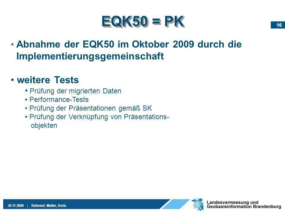 EQK50 = PK Implementierungsgemeinschaft weitere Tests