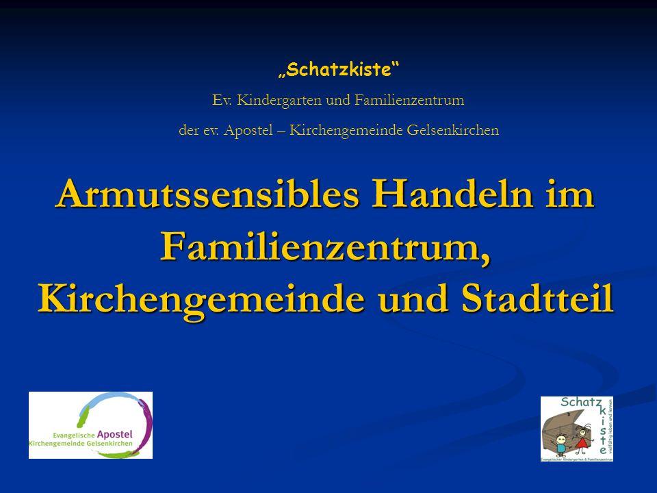 """""""Schatzkiste Ev. Kindergarten und Familienzentrum. der ev. Apostel – Kirchengemeinde Gelsenkirchen."""