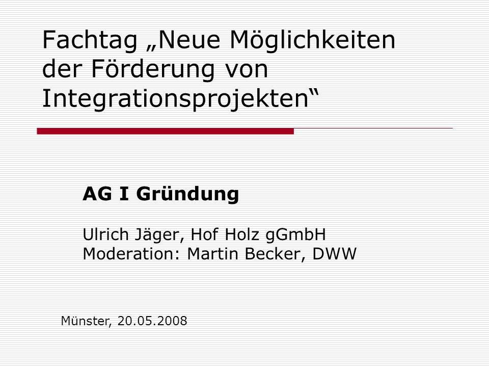 """Fachtag """"Neue Möglichkeiten der Förderung von Integrationsprojekten"""