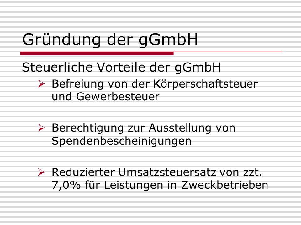 Gründung der gGmbH Steuerliche Vorteile der gGmbH