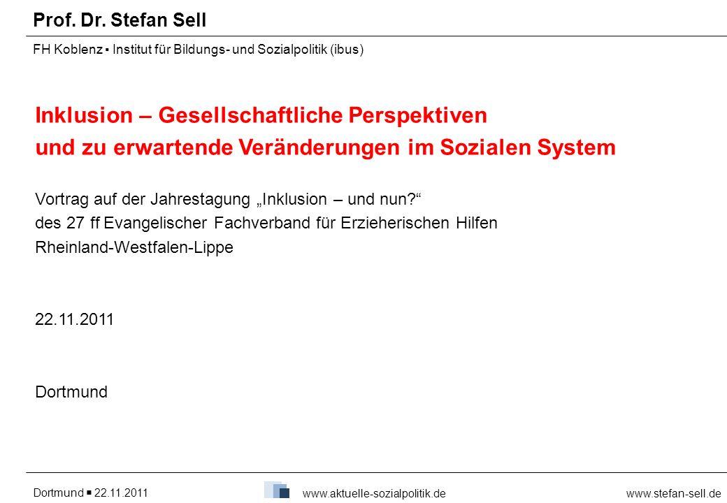Prof. Dr. Stefan Sell FH Koblenz ▪ Institut für Bildungs- und Sozialpolitik (ibus)