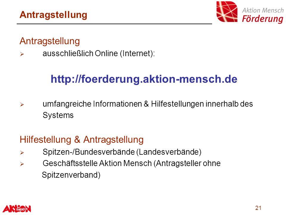 http://foerderung.aktion-mensch.de Antragstellung Antragstellung