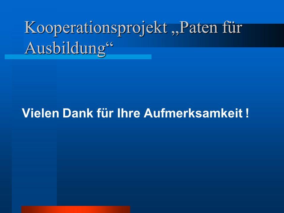 """Kooperationsprojekt """"Paten für Ausbildung"""