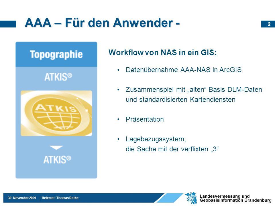 AAA – Für den Anwender - Workflow von NAS in ein GIS: