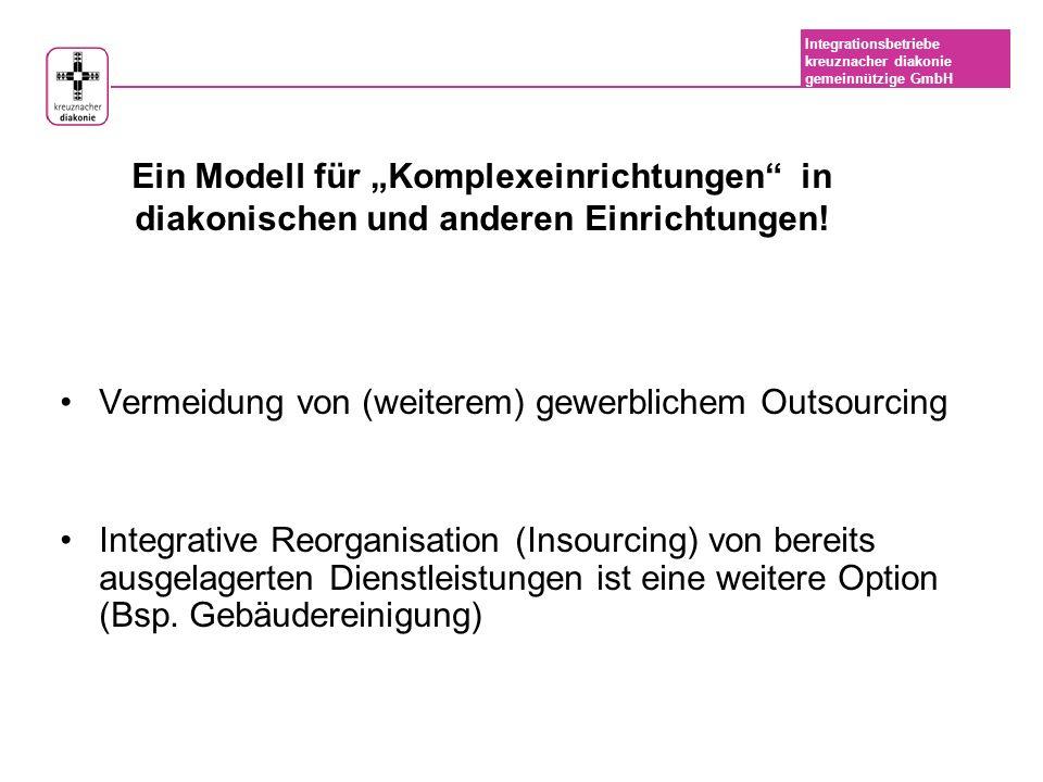 """Ein Modell für """"Komplexeinrichtungen in diakonischen und anderen Einrichtungen!"""