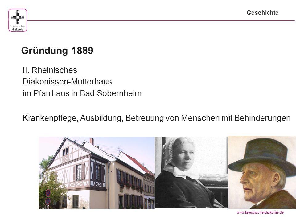 Geschichte Gründung 1889. II. Rheinisches Diakonissen-Mutterhaus im Pfarrhaus in Bad Sobernheim.