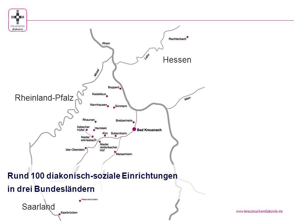 Hessen Rheinland-Pfalz Rund 100 diakonisch-soziale Einrichtungen in drei Bundesländern Saarland