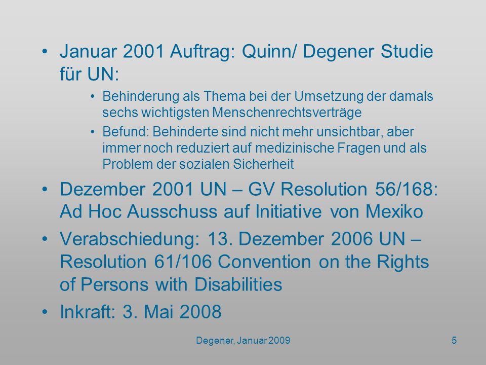 Januar 2001 Auftrag: Quinn/ Degener Studie für UN: