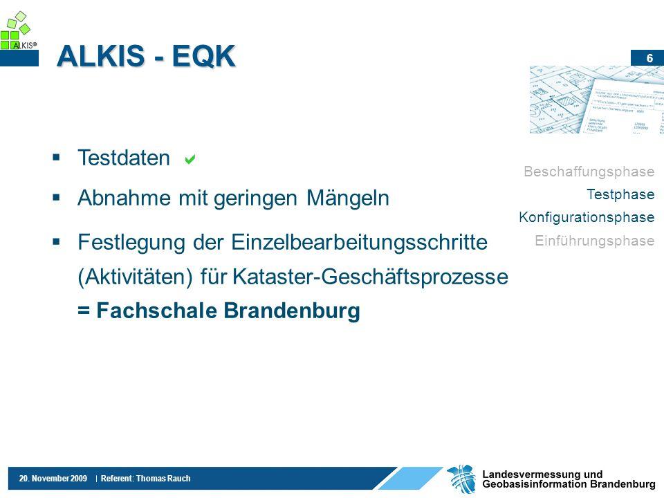 ALKIS - EQK Testdaten  Abnahme mit geringen Mängeln