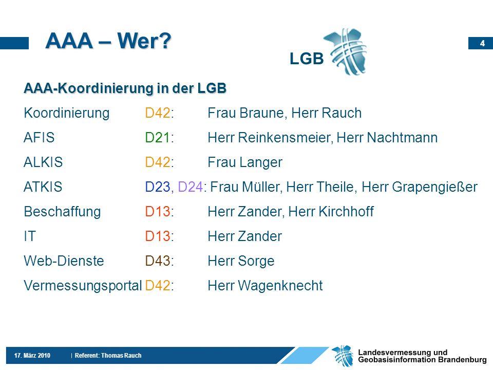 AAA – Wer LGB AAA-Koordinierung in der LGB