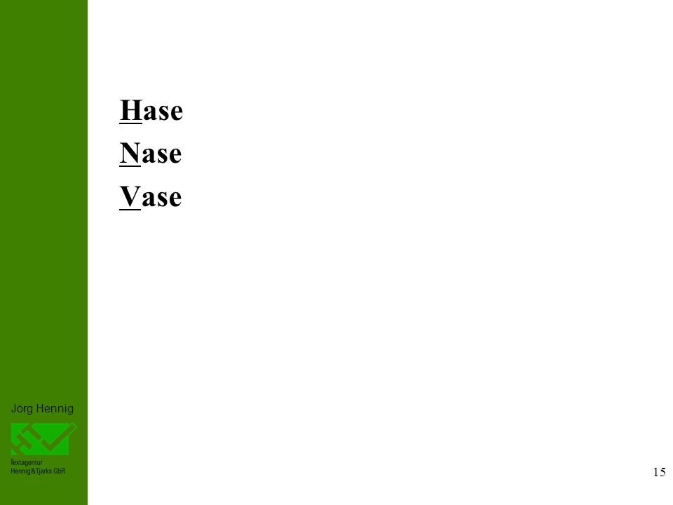 Hase Nase Vase