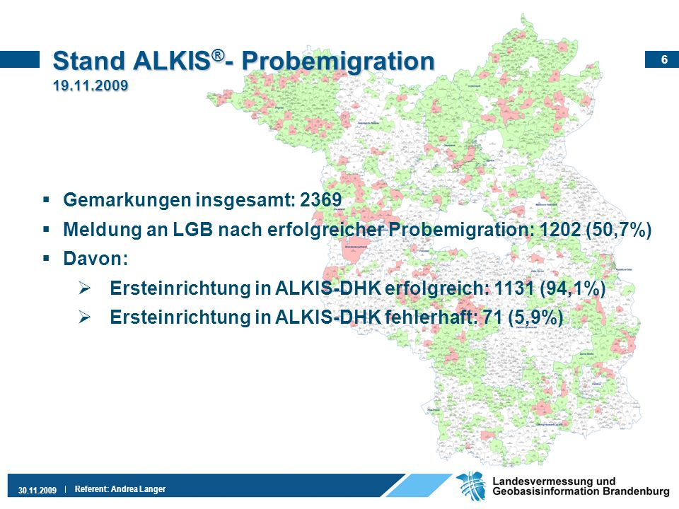 Stand ALKIS®- Probemigration 19.11.2009