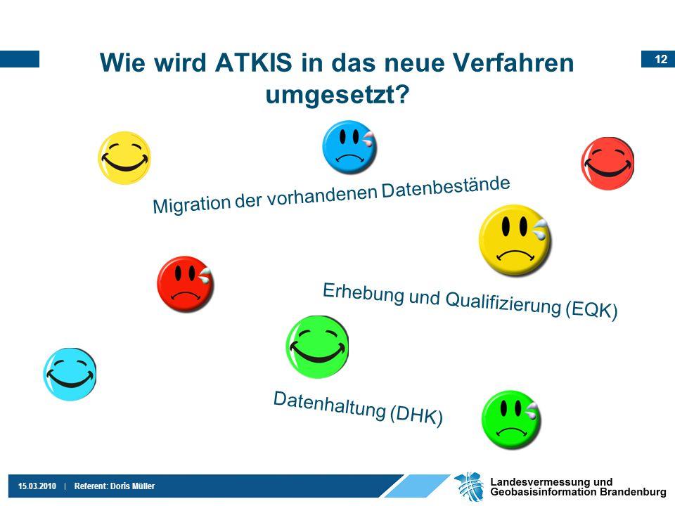 Wie wird ATKIS in das neue Verfahren umgesetzt