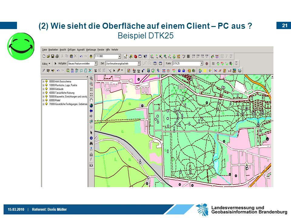 (2) Wie sieht die Oberfläche auf einem Client – PC aus Beispiel DTK25