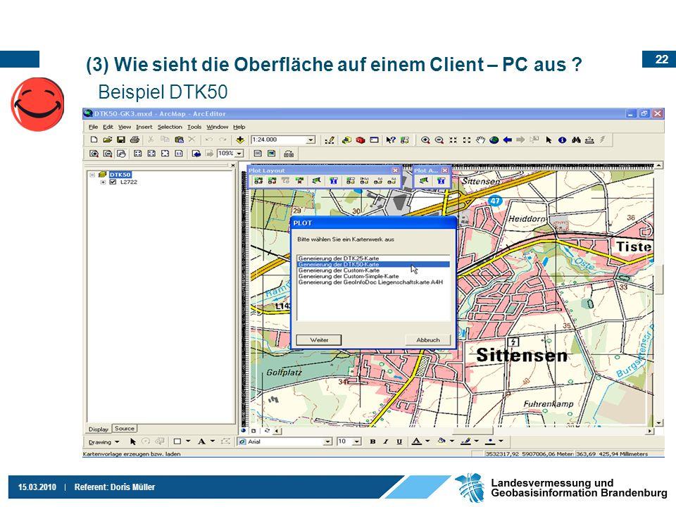 (3) Wie sieht die Oberfläche auf einem Client – PC aus