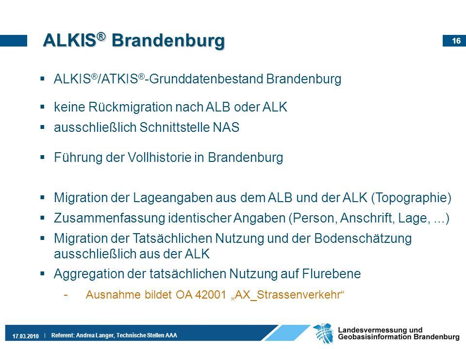 ALKIS® Brandenburg ALKIS®/ATKIS®-Grunddatenbestand Brandenburg