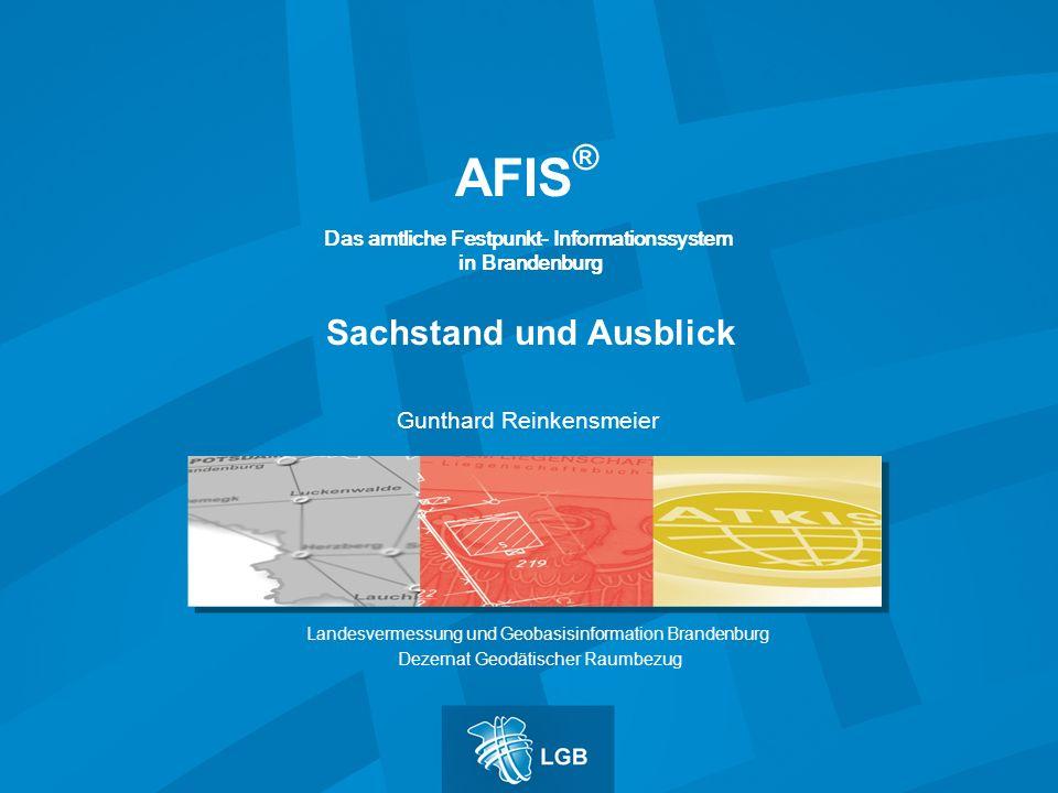 AFIS® Sachstand und Ausblick Gunthard Reinkensmeier