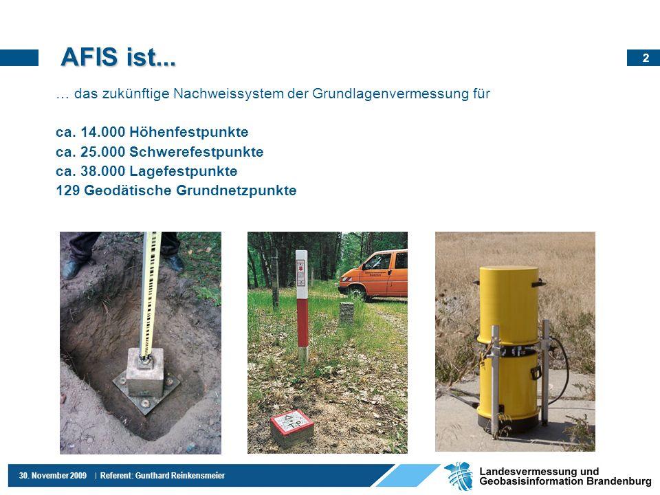 AFIS ist...… das zukünftige Nachweissystem der Grundlagenvermessung für. ca. 14.000 Höhenfestpunkte.
