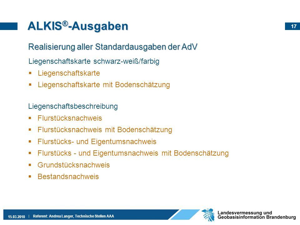 ALKIS®-Ausgaben Realisierung aller Standardausgaben der AdV