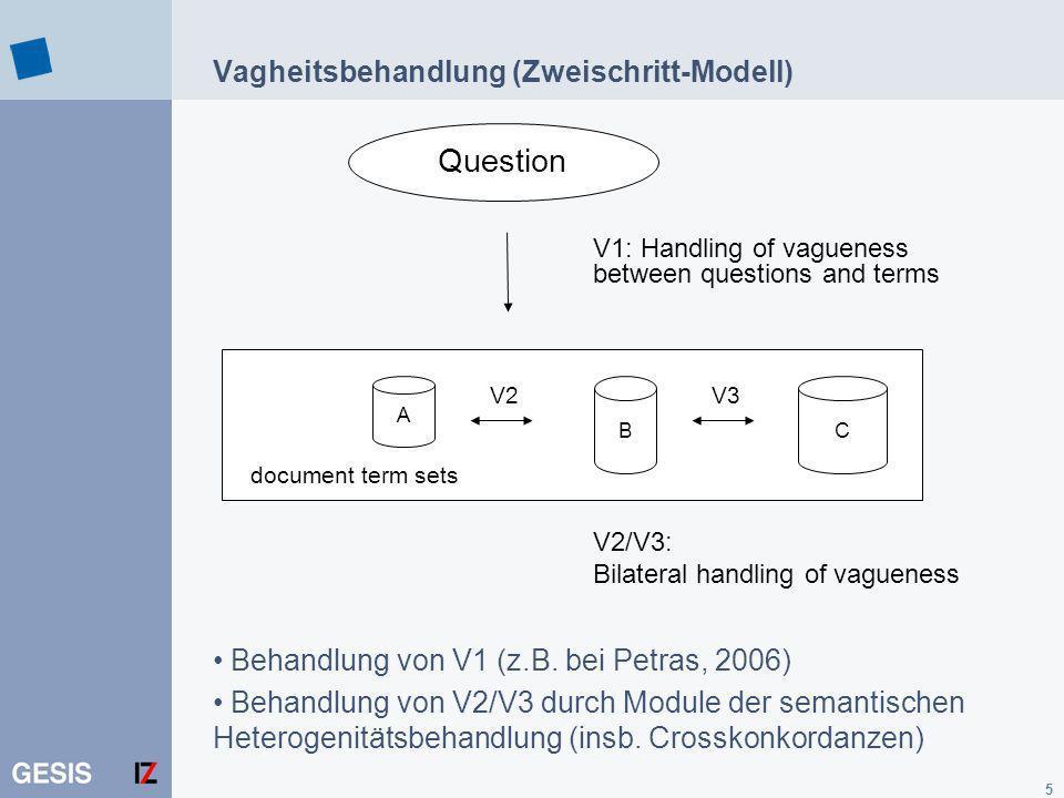 Vagheitsbehandlung (Zweischritt-Modell)