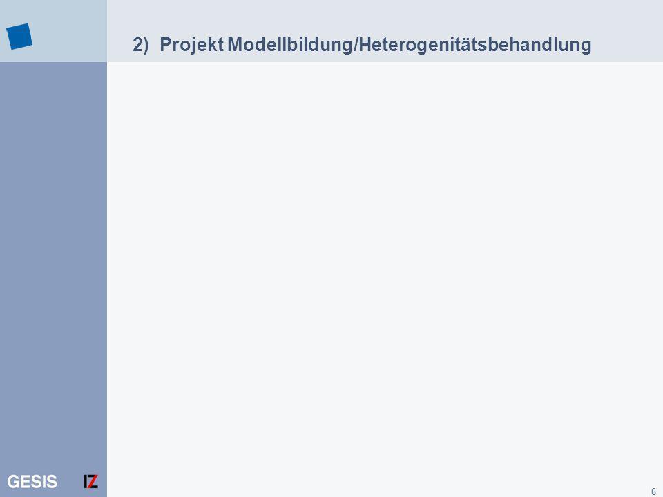 2) Projekt Modellbildung/Heterogenitätsbehandlung