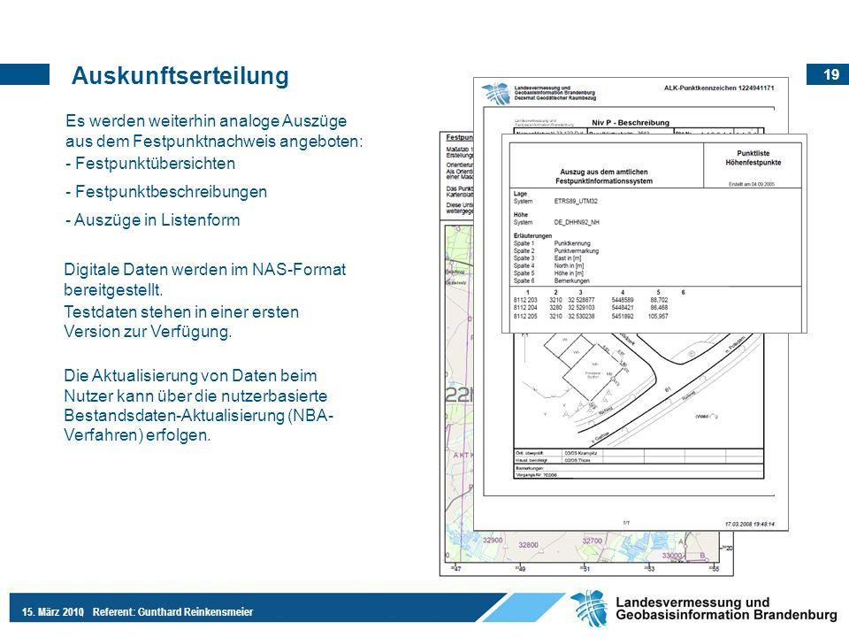 Auskunftserteilung Es werden weiterhin analoge Auszüge aus dem Festpunktnachweis angeboten: - Festpunktübersichten.